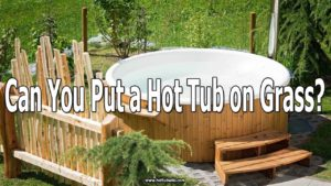 A lot of people asked me can you put a hot tub on grass. The short answer is no. But, if you truly want to put a hot tub in the grass then you should reinforce the base with concrete.
