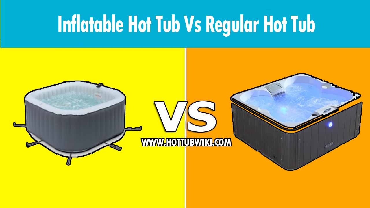 If you are deciding between an inflatable hot tub vs. a regular hot tub then you are in the right place. We have explained the pros and cons of these two hot tubs. Depending on your needs, and your space you can either choose a regular one or an inflatable hot tub.