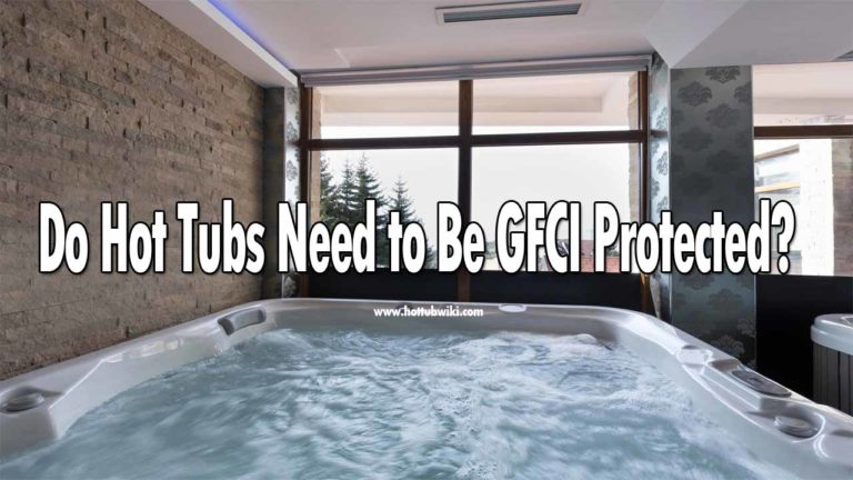 If you just bought a hot tub and are wondering do hot tubs need to be GFCI protected? Then the answer is yes, hot tubs need to be GFCI protected. But, the process needs to be done by a professional.