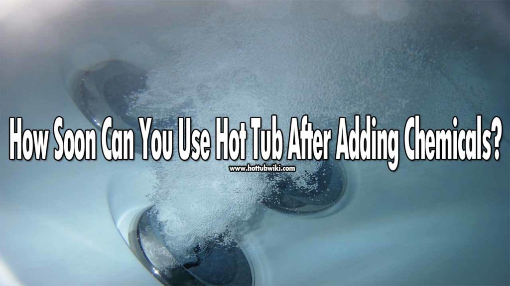 If you are cleaning your hot tub or shocking it and wondering how soon can you use a hot tub after adding chemicals? then the answer is 30 minutes. But, it all depends on how much chlorine you added to the water. If you added more than you should have, then you need to wait more than 30 minutes. It is recommended to use a test to check the pH level before using the hot tub again.