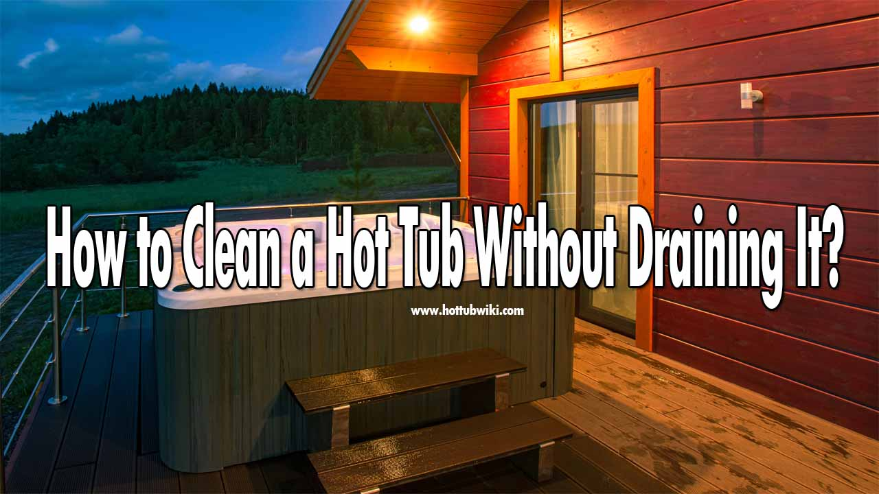 It's not hard to buy a hot tub, it's hard to keep it clean. Since a lot of people use hot tubs that means that the hot tub can get dirty very fast. You will spend a lot of time inside that water so it's always a good idea to clean it. But, how to clean a hot tub without draining it? Well, you can use different methods to do that. You can shock the water, clean the pump and filters.