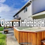 Learning how to clean an inflatable hot tub is important because you will have to clean it several times a year. Cleaning a hot tub is a must because a lot of bacteria can gather up if you don't.