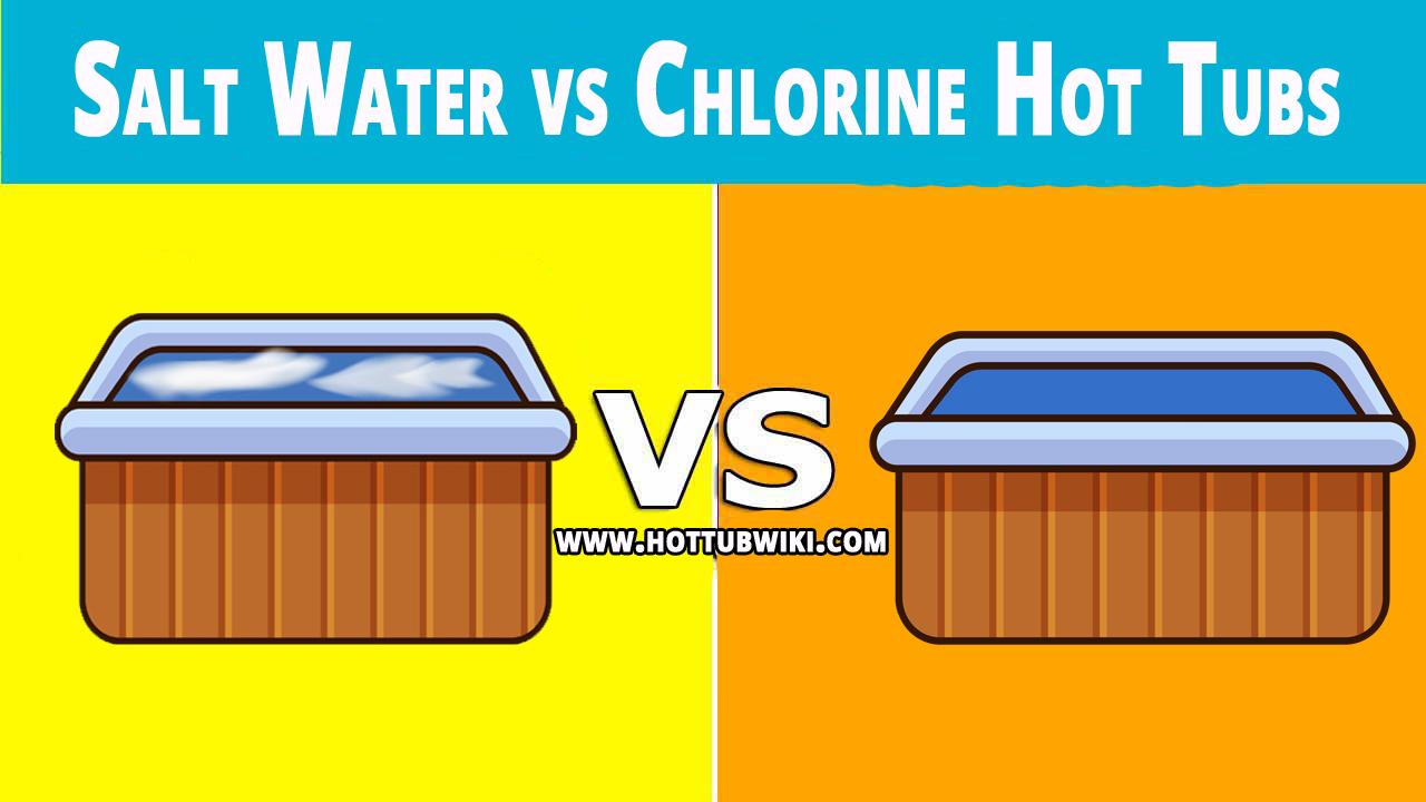 Salt Water vs Chlorine Hot Tubs