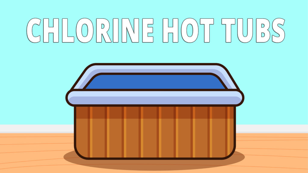 Chlorine is the hot tub you probably have in your house. To keep it clean you need to use chlorine or bromine. You have to change the water every 3 months, sometimes before that.