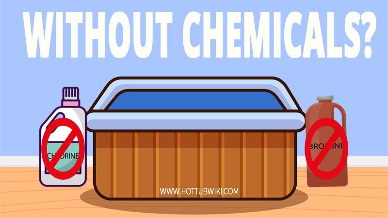 Adding chemicals to a hot tub is a hard process. This makes you wonder-- can you use a hot tub without chemicals? The answer is yes but only temporary.