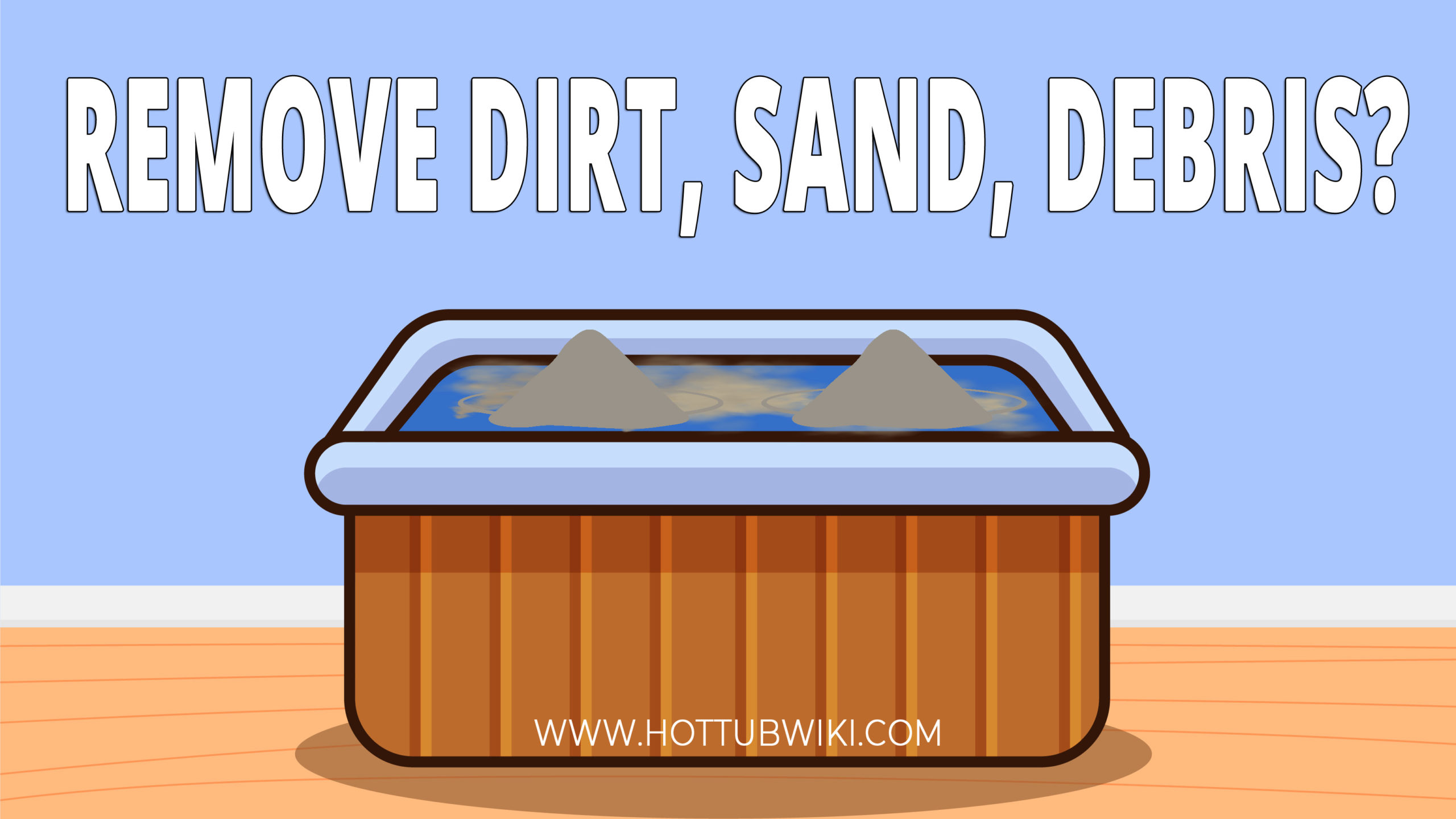 If you got dirt, sand, or debris in your hot tub, don't worry. We will teach you how to get rid of dirt and debris from your hot tub, and much more.