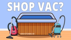 You can use the shop vac to clean a lot of things. But, can you use the shop vac to clean the hot tub? Yes, you can use a shop vac to clean the hot tub. You can also use the shop vac to drain the hot tub.