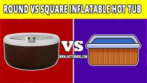 These are two types of inflatable hot tubs, round and square inflatable hot tubs. Is there any difference between round vs square inflatable hot tubs, and which one do you need? Let's see.