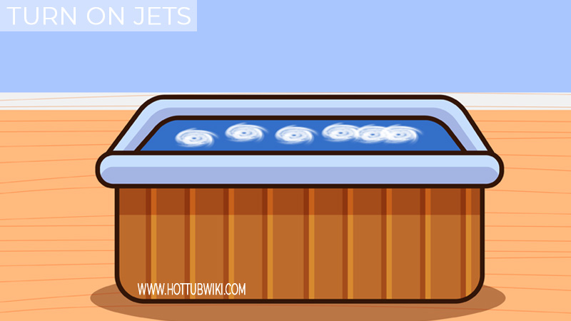 Turn On the Hot Tub And The Jets